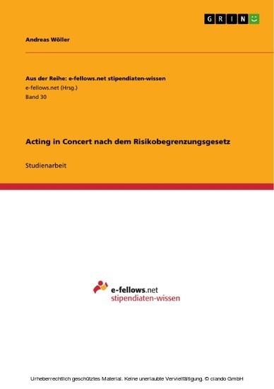 Acting in Concert nach dem Risikobegrenzungsgesetz - Blick ins Buch