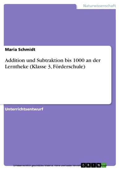 Addition und Subtraktion bis 1000 an der Lerntheke (Klasse 3, Förderschule) - Blick ins Buch