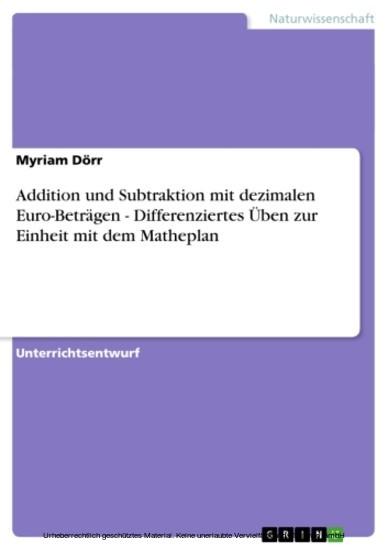 Addition und Subtraktion mit dezimalen Euro-Beträgen - Differenziertes Üben zur Einheit mit dem Matheplan - Blick ins Buch
