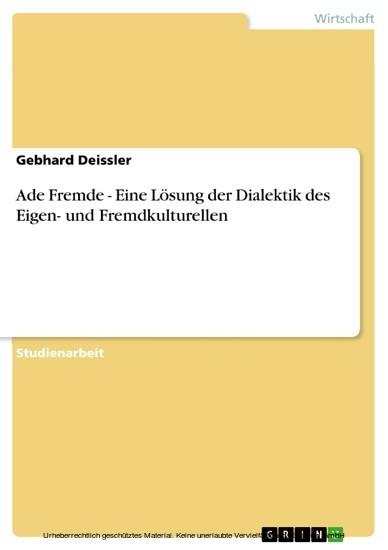 Ade Fremde - Eine Lösung der Dialektik des Eigen- und Fremdkulturellen - Blick ins Buch
