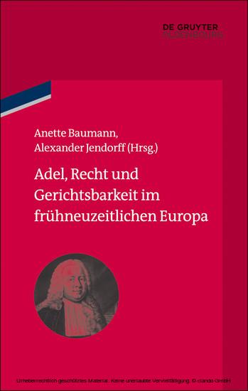 Adel, Recht und Gerichtsbarkeit im frühneuzeitlichen Europa - Blick ins Buch