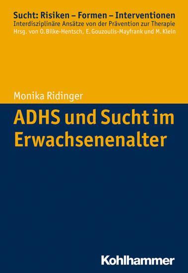 ADHS und Sucht im Erwachsenenalter - Blick ins Buch