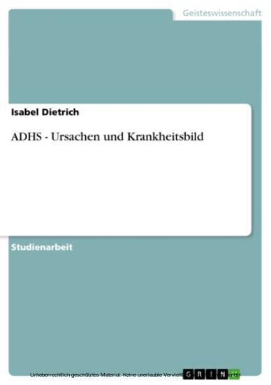 ADHS - Ursachen und Krankheitsbild - Blick ins Buch