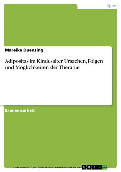 Adipositas im Kindesalter. Ursachen, Folgen und Möglichkeiten der Therapie - Blick ins Buch