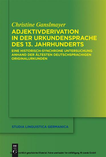 Adjektivderivation in der Urkundensprache des 13. Jahrhunderts - Blick ins Buch