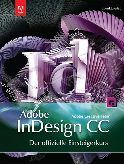 Adobe InDesign CC - der offizielle Einsteigerkurs - Blick ins Buch