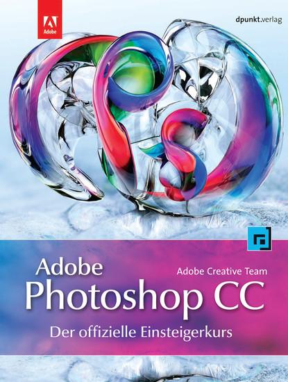 Adobe Photoshop CC - der offizielle Einsteigerkurs - Blick ins Buch