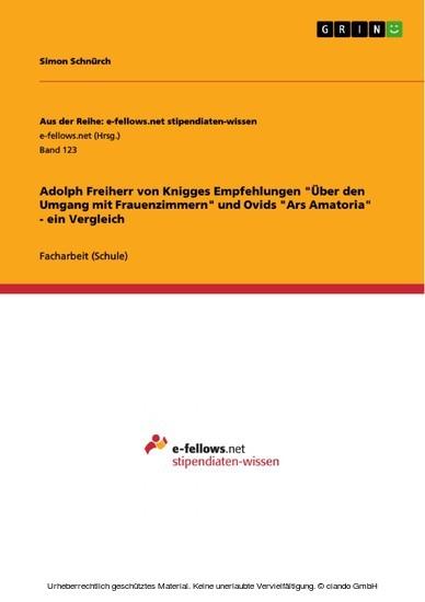 Adolph Freiherr von Knigges Empfehlungen 'Über den Umgang mit Frauenzimmern' und Ovids 'Ars Amatoria' - ein Vergleich - Blick ins Buch