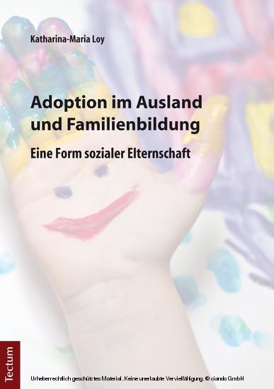 Adoption im Ausland und Familienbildung - Blick ins Buch