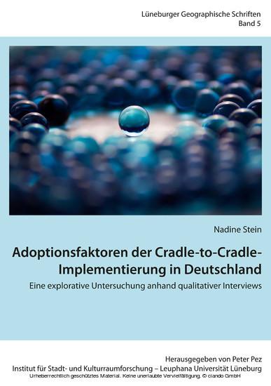 Adoptionsfaktoren der Cradle-to-Cradle-Implementierung in Deutschland - Blick ins Buch