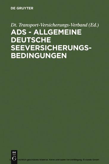ADS - Allgemeine Deutsche Seeversicherungs-Bedingungen - Blick ins Buch