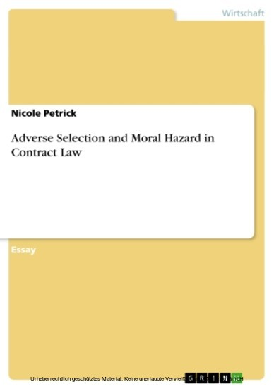 Adverse Selection and Moral Hazard in Contract Law - Blick ins Buch