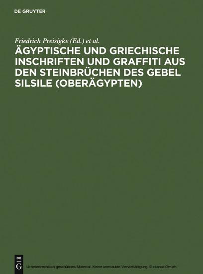 Ägyptische und griechische Inschriften und Graffiti aus den Steinbrüchen des Gebel Silsile (Oberägypten) - Blick ins Buch