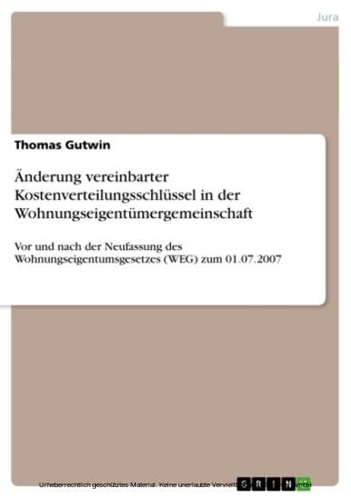 Änderung vereinbarter Kostenverteilungsschlüssel in der Wohnungseigentümergemeinschaft - Blick ins Buch