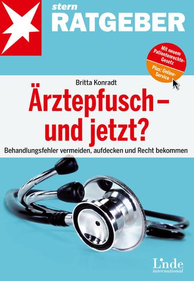 Ärztepfusch - und jetzt? - Blick ins Buch