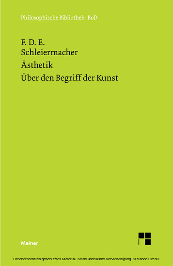 Ästhetik (1819/25). Über den Begriff der Kunst (1831/32) - Blick ins Buch