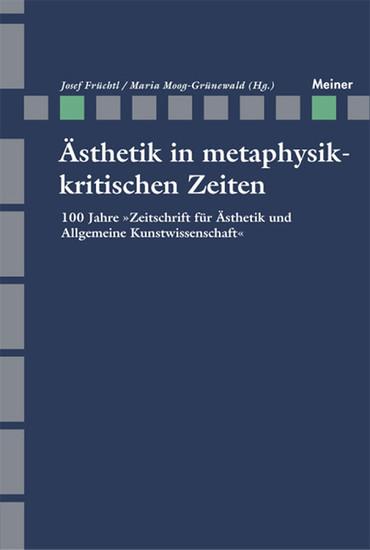Ästhetik in Metaphysikkritischen Zeiten - Blick ins Buch