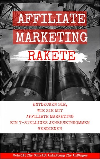Affiliate Marketing Rakete - Blick ins Buch