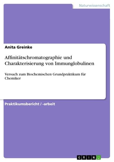 Affinitätschromatographie und Charakterisierung von Immunglobulinen - Blick ins Buch