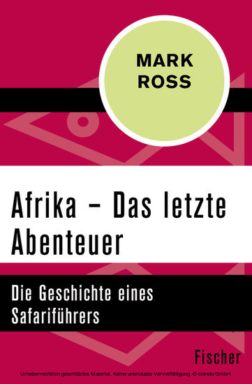 Afrika - Das letzte Abenteuer - Blick ins Buch