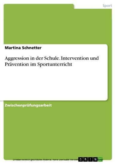 Aggression in der Schule. Intervention und Prävention im Sportunterricht - Blick ins Buch