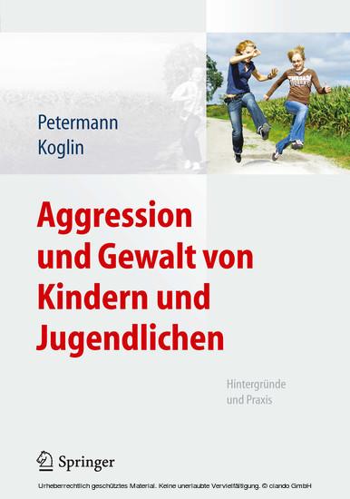 Aggression und Gewalt von Kindern und Jugendlichen - Blick ins Buch