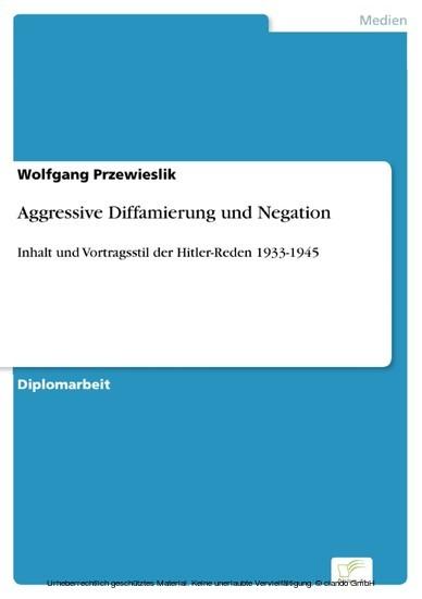Aggressive Diffamierung und Negation - Blick ins Buch