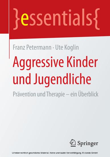 Aggressive Kinder und Jugendliche - Blick ins Buch