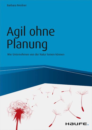 Agil ohne Planung - Blick ins Buch