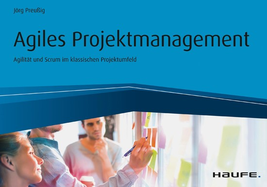 Agiles Projektmanagement - Agilität und Scrum im klassischen Projektumfeld - Blick ins Buch