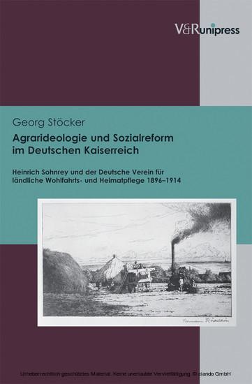 Agrarideologie und Sozialreform im Deutschen Kaiserreich - Blick ins Buch