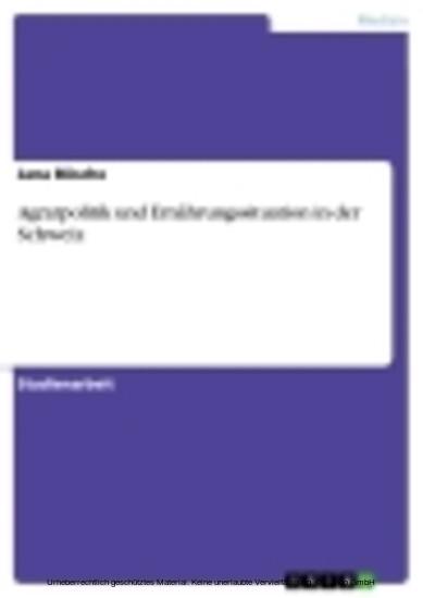 Agrarpolitik und Ernährungssituation in der Schweiz - Blick ins Buch