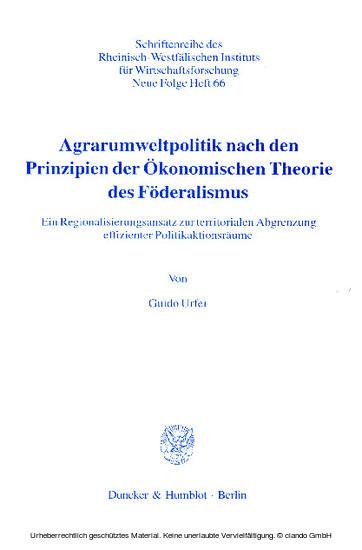 Agrarumweltpolitik nach den Prinzipien der Ökonomischen Theorie des Föderalismus. - Blick ins Buch