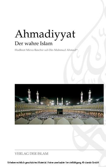 Ahmadiyyat - Der wahre Islam - Blick ins Buch