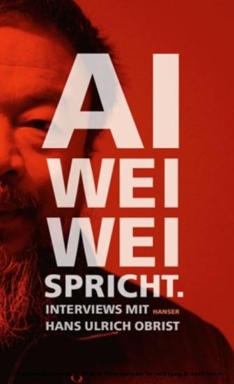 Ai Weiwei spricht - Blick ins Buch