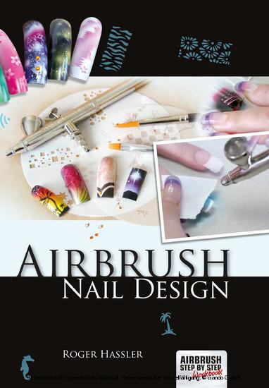 Airbrush Nail Design - Blick ins Buch
