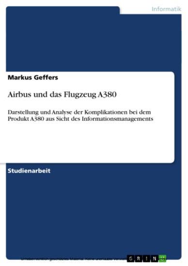 Airbus und das Flugzeug A380 - Blick ins Buch