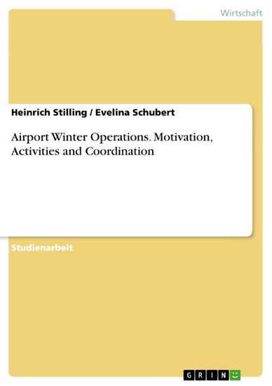 Airport Winter Operations. Motivation, Activities and Coordination - Blick ins Buch