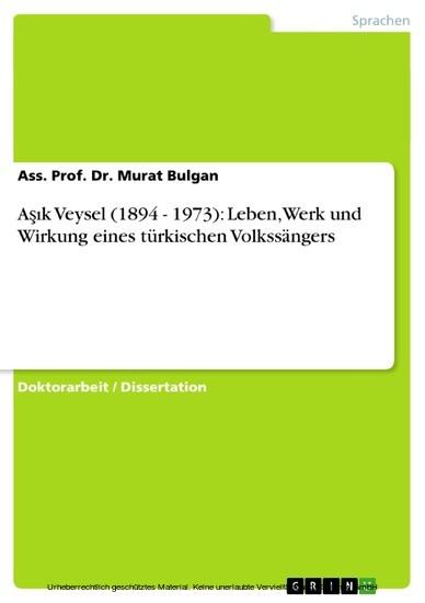 A??k Veysel (1894 - 1973): Leben, Werk und Wirkung eines türkischen Volkssängers - Blick ins Buch