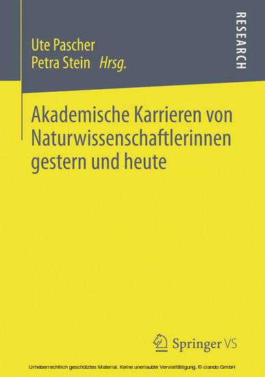 Akademische Karrieren von Naturwissenschaftlerinnen gestern und heute - Blick ins Buch