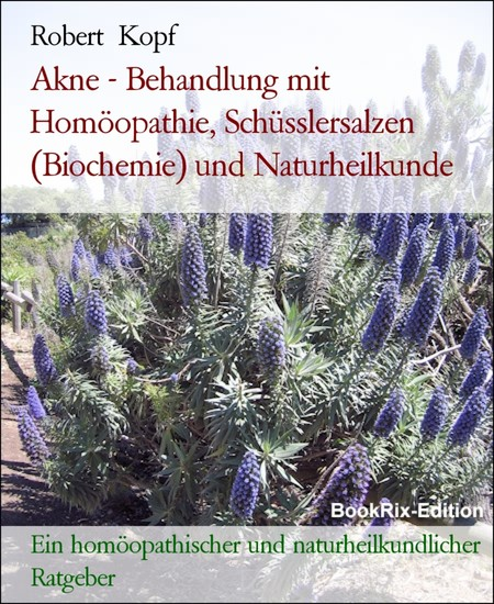 Akne - Behandlung mit Homöopathie, Schüsslersalzen (Biochemie) und Naturheilkunde - Blick ins Buch