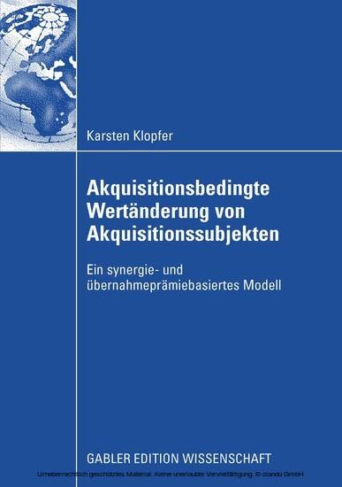 Akquisitionsbedingte Wertänderung von Akquisitionssubjekten - Blick ins Buch