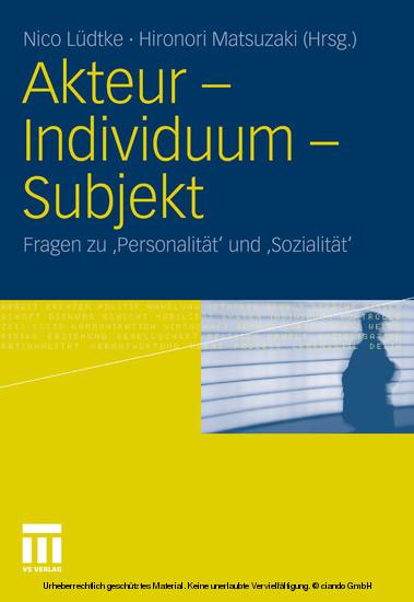 Akteur - Individuum - Subjekt - Blick ins Buch