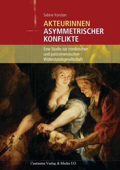 Akteurinnen asymmetrischer Konflikte - Blick ins Buch