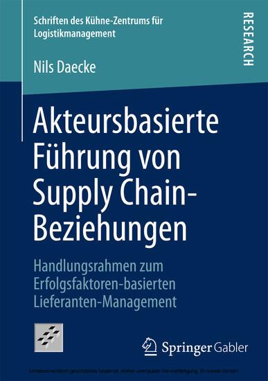 Akteursbasierte Führung von Supply Chain-Beziehungen - Blick ins Buch