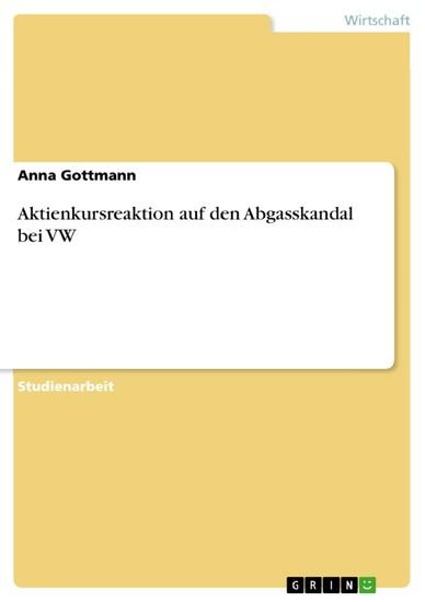 Aktienkursreaktion auf den Abgasskandal bei VW - Blick ins Buch