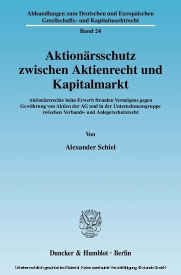 Aktionärsschutz zwischen Aktienrecht und Kapitalmarkt. - Blick ins Buch