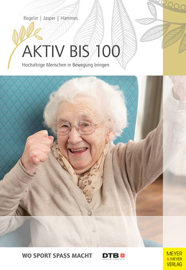 Aktiv bis 100 - Blick ins Buch