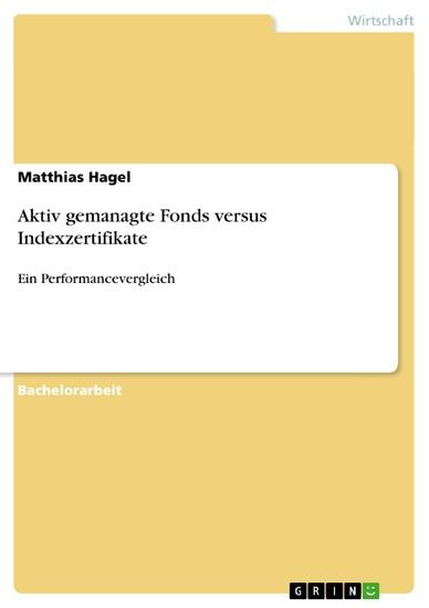 Aktiv gemanagte Fonds versus Indexzertifikate - Blick ins Buch