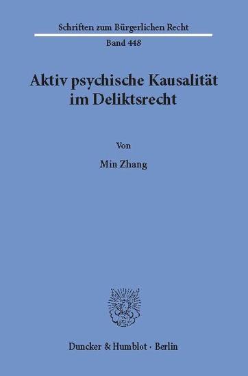 Aktiv psychische Kausalität im Deliktsrecht. - Blick ins Buch